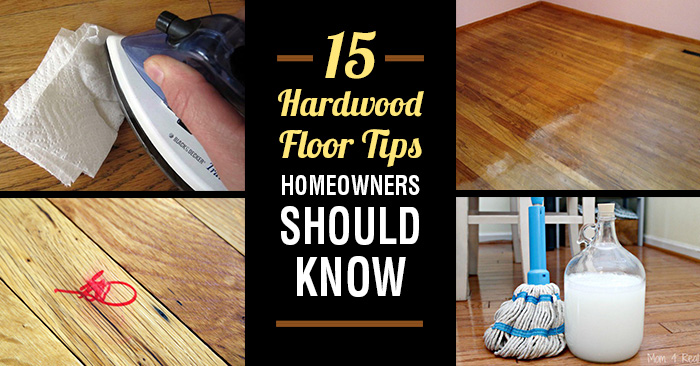 15 Hardwood Floor Tips Every Homeowner Needs To Know